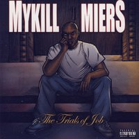 The Trials Of Job — Mykill Miers