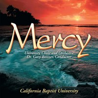 Mercy — CBU Choir and Orchestra
