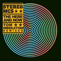 The Here And Now — Stereo MCs