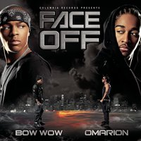 Face Off — Omarion, Bow Wow, Bow Wow & Omarion
