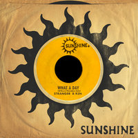 What A Day — Ken Boothe, Stranger Cole, Patsy Todd