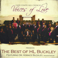 The Best of HL Buckley — Voices of Love