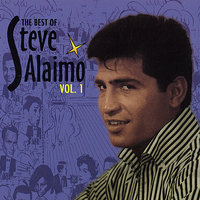 The Best Of, Vol. 1 — Steve Alaimo