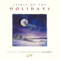 Spirit of the Holidays — Robin Spielberg, Chris Theriault, Byron Duckwall