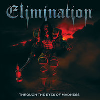 Through the Eyes of Madness — Elimination
