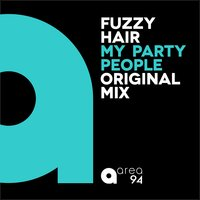 My Party People — Fuzzy Hair