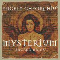 Mysterium - Sacred Arias — London Philharmonic Orchestra, Angela Gheorghiu, Ion Marin