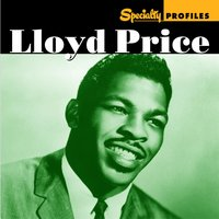 Specialty Profiles: Lloyd Price — Lloyd Price
