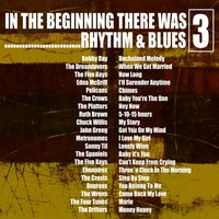 In the Beginning…… There Was Rhythm & Blues, Vol. 3 — сборник