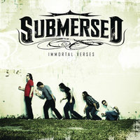 Immortal Verses — Submersed