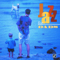 Jazz For Dads — сборник