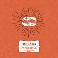 Paper Rings: 8 Love Stories — Edie Carey