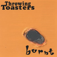 Burnt — Throwing Toasters