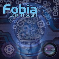 Lost Thought — Fobia