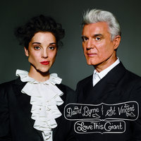 Love This Giant — David Byrne, St. Vincent