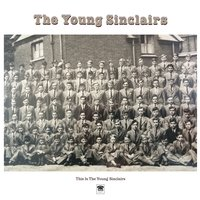 This Is the Young Sinclairs — The Young Sinclairs