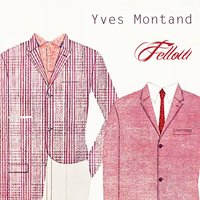 Fellow — Yves Montand