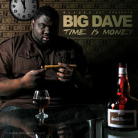 Time is Money — Big Dave