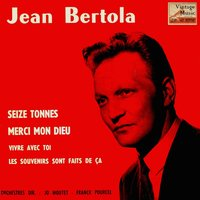 Vintage French Song No. 102 - EP: Seize Tonnes — Jean Bertola