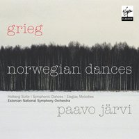 Symphonic Dances; Holberg Suites; Two Elegiac Songs — Paavo Järvi, Эдвард Григ