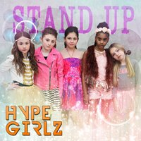 Stand Up — Hype Girlz