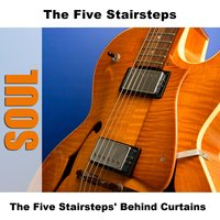 The Five Stairsteps' Behind Curtains — The Five Stairsteps