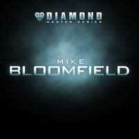 Diamond Master Series - Mike Bloomfield — Michael B. Bloomfield
