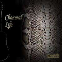 Charmed Life — Dana Smith