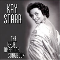 The Great American Song Book — Kay Starr