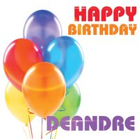 Happy Birthday Deandre — The Birthday Crew