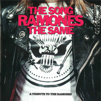 The Song Ramones The Same - A Tribute To The Ramones — сборник