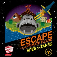 Escape from Primate Island — Apes On Tapes