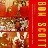 Early Years 1967-!972 — Bon Scott