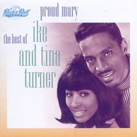 Best Of / Proud Mary — IKE & Tina Turner