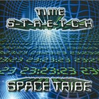 Time Stretch — Space Tribe