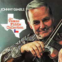 The Texas Fiddle Collection — Johnny Gimble
