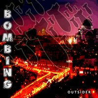 Bombing — Outsider