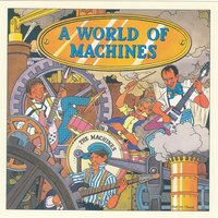 A World Of Machines + 3 Extras — The MacHines