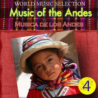 World Music Selection, Music Of The Andes 4 — Los Ajayus