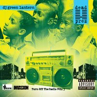Pulse Of The People — Dead Prez & The Evil Genius DJ Green Lantern
