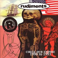 Circle Our Empire: 1990-1993 — Rudiments