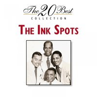 The 20 Best Collection — The Ink Spots