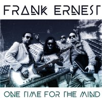 One Time for the Mind — Frank Ernest