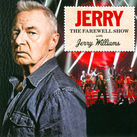 Jerry - The Farewell Show — Jerry Williams