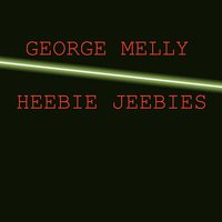 Heebie Jeebies — George Melly