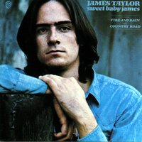Sweet Baby James — James Taylor