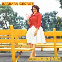 Amusement Park — Barbara George