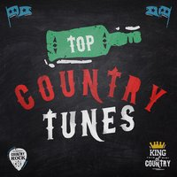 Top Country Tunes — Country Love, Country Nation, Top Country All-Stars, Top Country All-Stars|Country Love|Country Nation