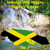 Jamaica 50th Reggae Classics Tribute Vol 2 — сборник