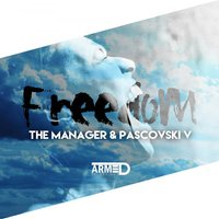 Freedom — The Manager